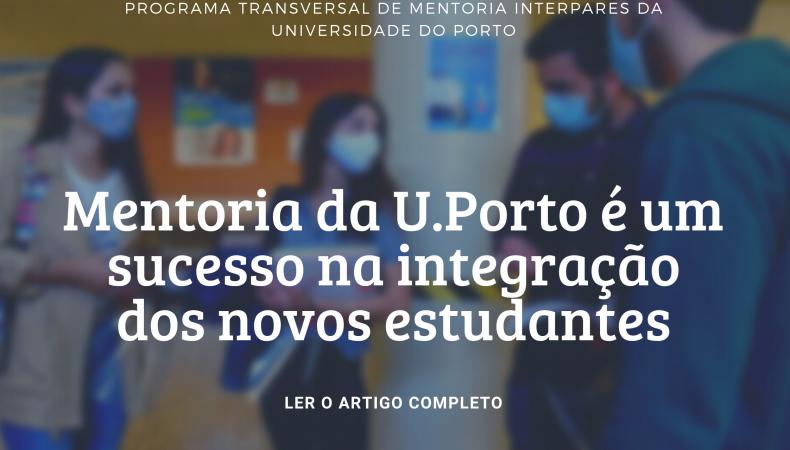 Mentoria da U.Porto é um sucesso na integração dos novos estudantes