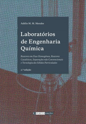 Laboratórios de Engenharia Química- 2.ª edição