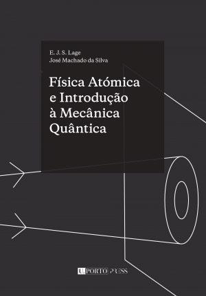 Física Atómica e Introdução à Mecânica Quântica - U. Porto Press
